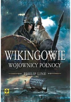 Wikingowie Wojownicy Północy