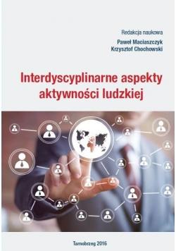 Interdyscyplinarne aspekty aktywności ludzkiej
