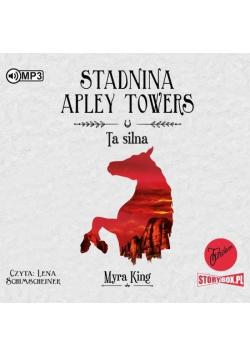 Stadnina Apley Towers T.2 Ta silna audiobook