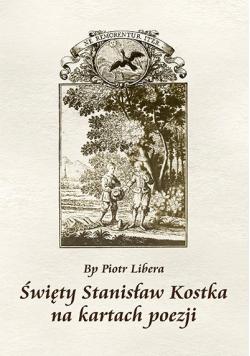 Święty Stanisław Kostka na kartach poezji