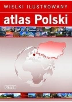 Wielki Ilustrowany Atlas Polski