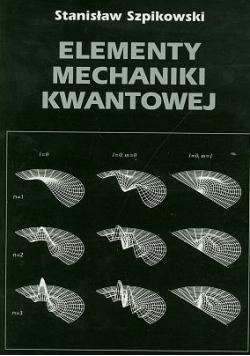 Elementy mechaniki kwantowej