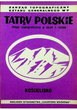 Tatry Polskie Mapa topograficzna w skali 1 10 000 Kościelisko