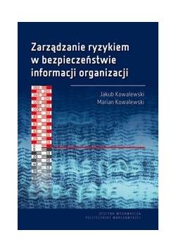 Zarządzanie ryzykiem w bezpieczeństwie informacji