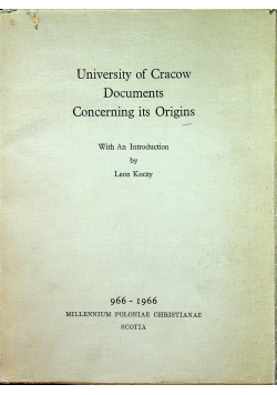 University of Cracow Documents Concerning its Origins