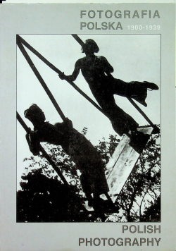 Fotografia Polska 1900 1939