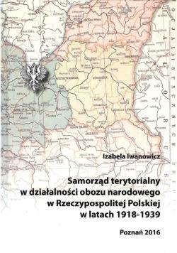 Samorząd terytorialny w działalności obozu narodowego w Rzeczypospolitej Polskiej w latach 1918  1939