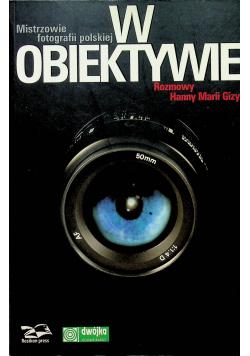 Mistrzowie fotografii polskiej w obiektywie