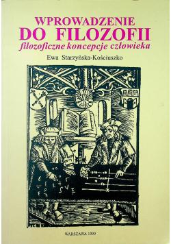 Wprowadzenie do filozofii Filozoficzne koncepcje człowieka