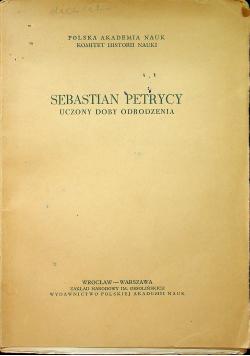 Sebastian Petrycy Uczony doby Odrodzenia