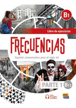 Frecuencias B1.1 parte 1 Ćwiczenia do hiszpańskiego
