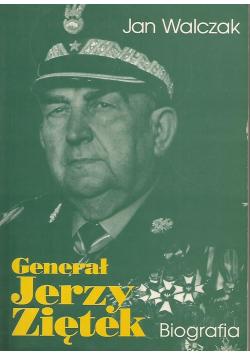 Generał Jerzy Ziętek Biografia