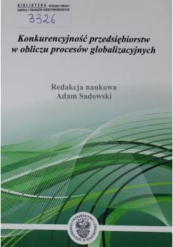 Konkurencyjność przedsiębiorstw w obliczu procesów globalizacyjnych