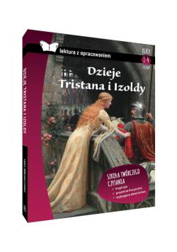 Dzieje Tristana i Izoldy Lektura z opracowaniem