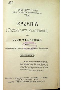 Kazania i przemowy pasterskie do ludu wiejskiego Tom II 1912 r