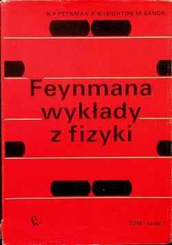 Feynmana wykłady z fizyki Tom I Część I