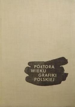 Półtora wieku grafiki polskiej