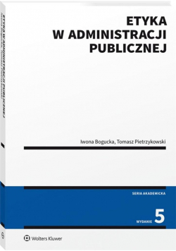 Etyka w administracji publicznej w.5