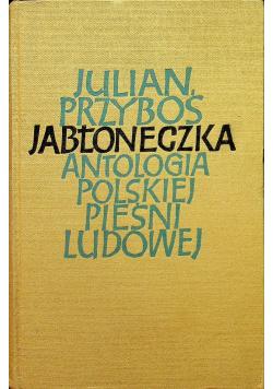 Jabłoneczka Antologia polskiej pieśni ludowej