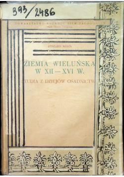 Ziemia Wieluńska w XII  XVI w