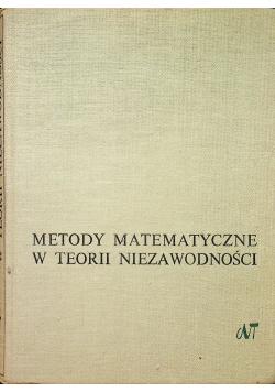 Gniedenko B. - Metody matematyczne w teorii niezawodności