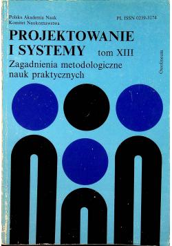 Projektowanie i systemy tom XIII