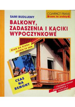 Balkony zadaszenia i kąciki wypoczynkowe