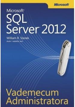 Vademecum Administratora Microsoft SQL Server 2012 NOWA