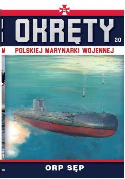 Okręty Polskiej Marynarki Wojennej Tom 20 ORP Sęp