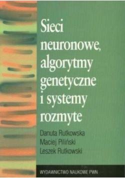 Sieci neuronowe algorytmy genetyczne i systemy rozmyte