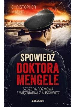 Spowiedź doktora Mengele (z autografem)