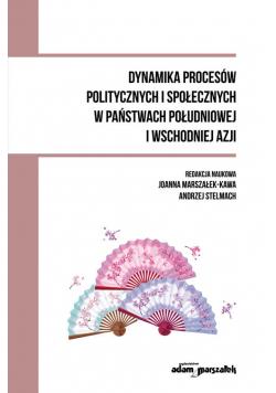 Dynamika procesów politycznych i społecznych w państwach południowej i wschodniej Azji
