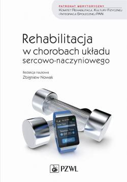 Rehabilitacja w chorobach układu sercowo..