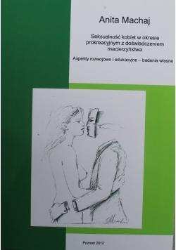 Seksualność kobiet w okresie prokreacyjnym z doświadczeniem macierzyństwa