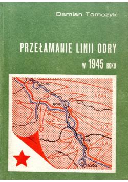 Przełamanie linii odry w 1945 roku