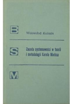 Zasada systemowości w teorii i metodologii Karola Marksa