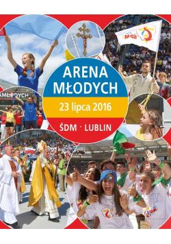 Arena młodych 23 lipca 2016