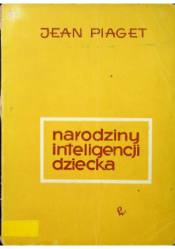 Narodziny inteligencji dziecka