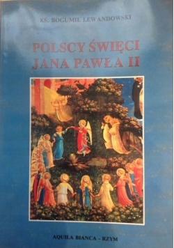 Polscy święci Jana Pawła II