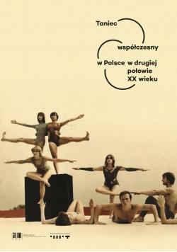 Taniec współczesny w Polsce w drugiej połowie XX wieku