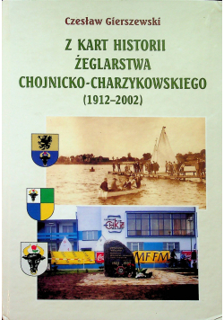 Z kart historii żeglarstwa chojnicko charzykowskiego