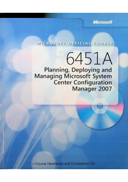 6451A Planning Deploying and Managing  Microsoft