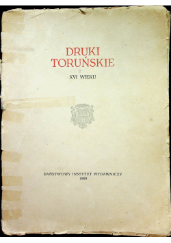 Druki Toruńskie XVI wieku