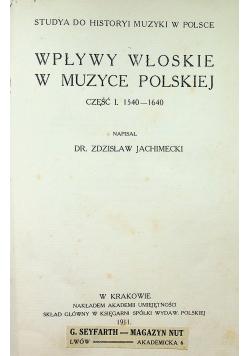Wpływy Włoskie w Muzyce Polskiej część 1 1911 r