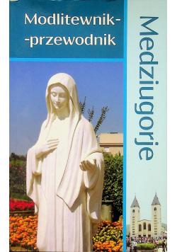 Medziugorje Modlitewnik przewodnik
