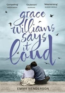 Grace Williams says it loud