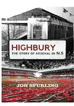 Highbury the story of arsenal in N 5