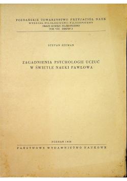 Zagadnienia psychologii uczuć w świetle nauki Pawłowa