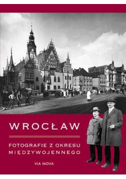 Wrocław Fotografie z okresu międzywojennego
