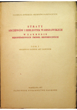 Straty archiwów i bibliotek warszawskich